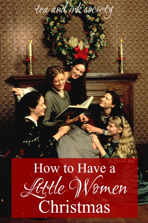 The Little Women Guide to a Simple, Joy-Filled Christmas