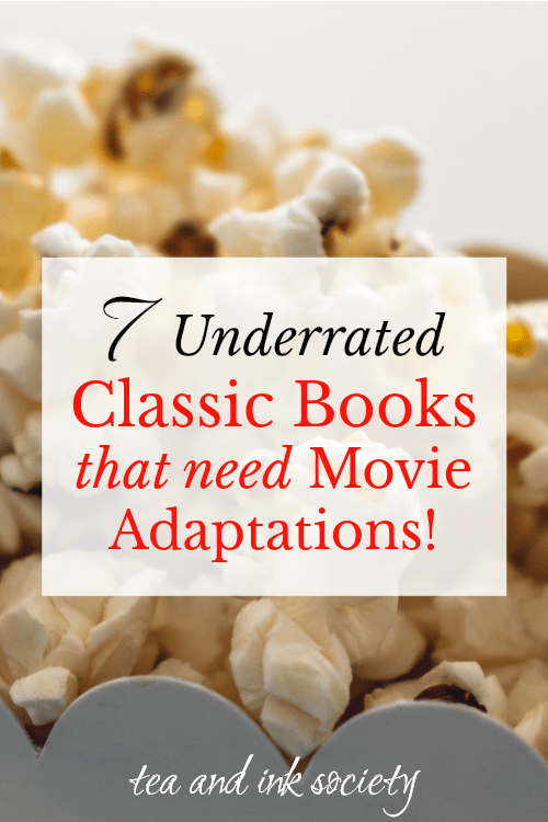 7 Underrated Classic Books That Should Be Made into Movies