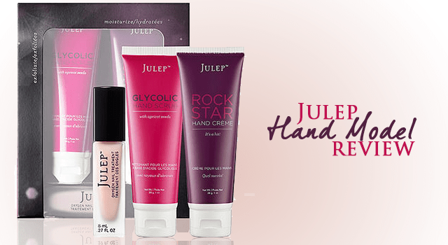 Julep Hand Model Review: Glycolic Scrub, Hand Cream & Oxygen Treatment