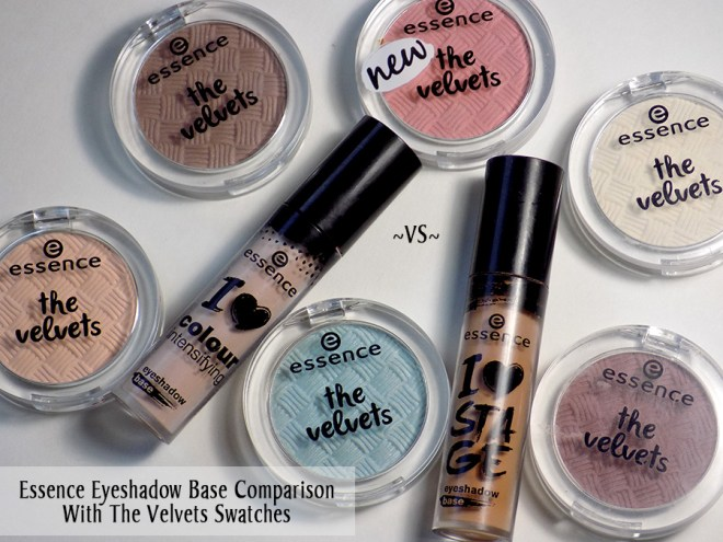Essence Eyeshadow Base Comparison With The Velvets Eyeshadows Swatches
