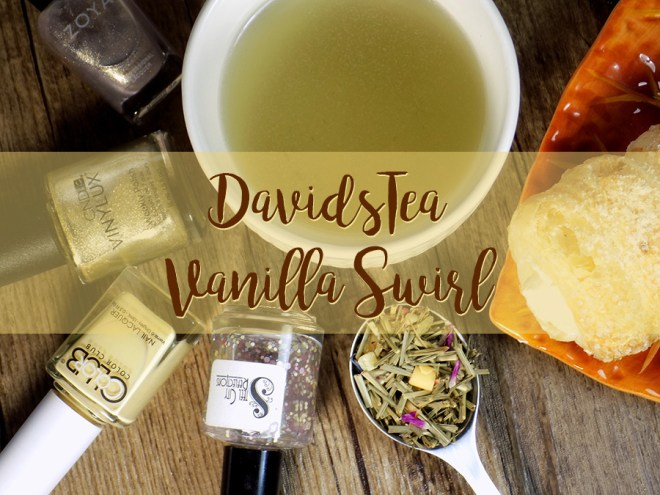 DavidsTea Vanilla Swirl Tea Review header