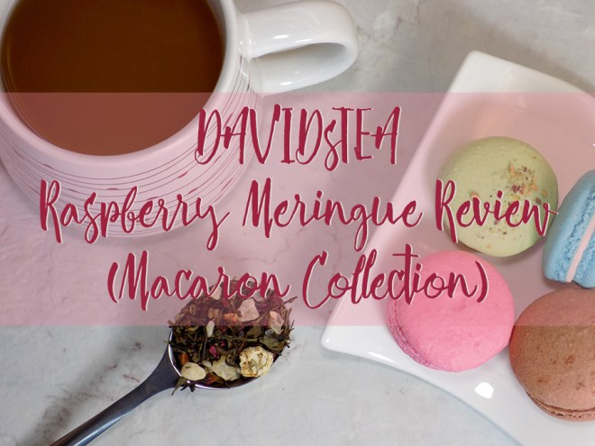 DavidsTea Raspberry Meringue Tea Review