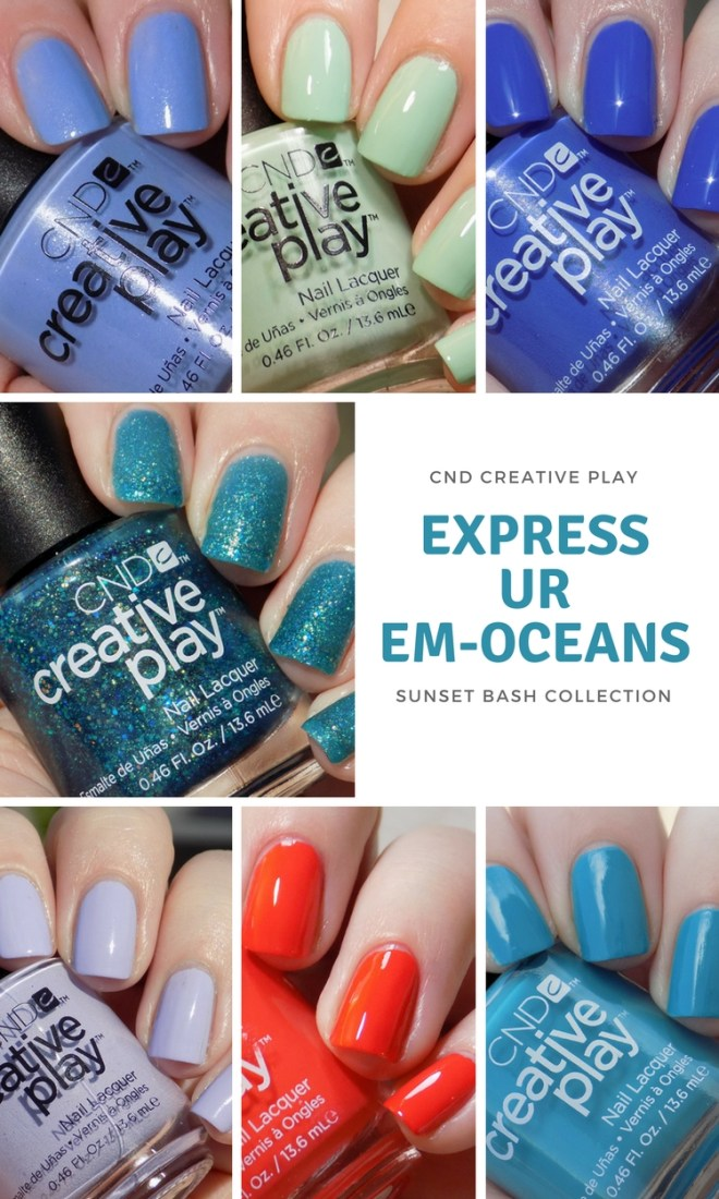 CND Creative Play Swatches - Express Ur Em-oceans Swatches