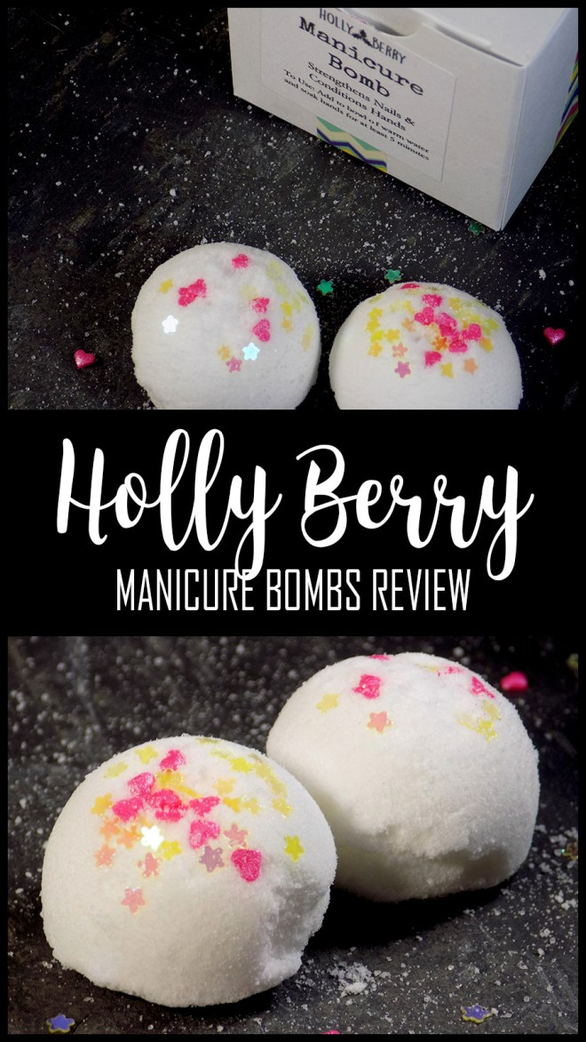HollyBerry Body Manicure Bombs Review - Canadian Indie - Craftadian Seller - Shop Local
