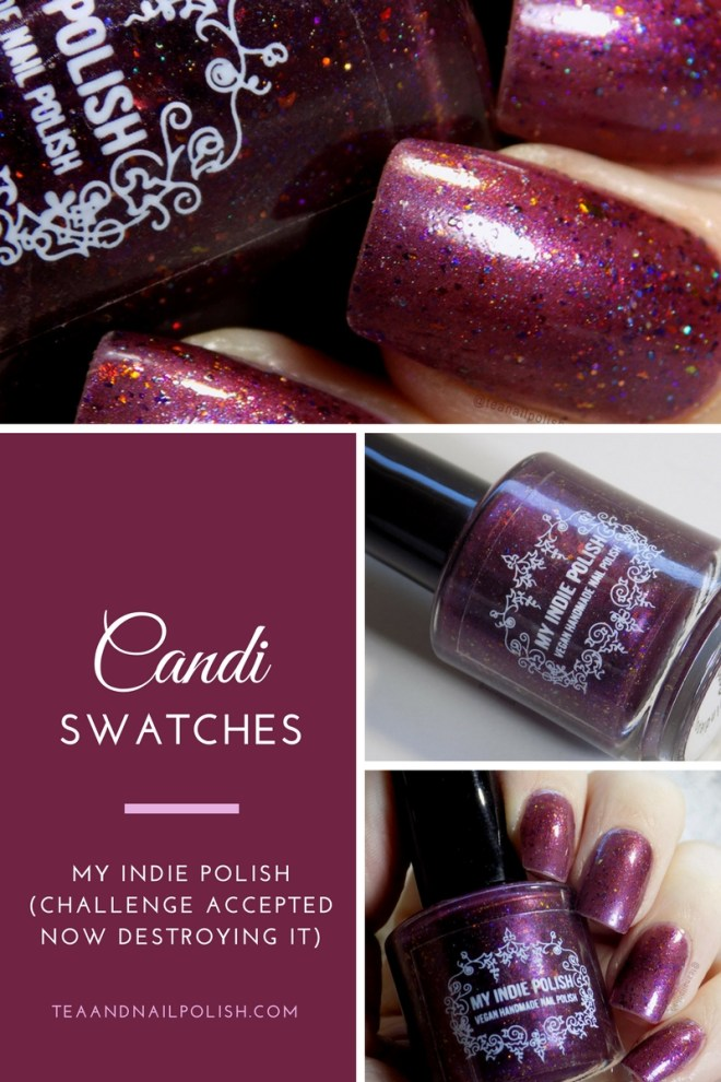 My Indie Polish Candi Nail Polish Swatches - Pinterest