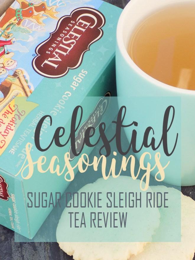 Celestial Seasonings Sugar Cookie Sleigh Ride Tea Review 2017