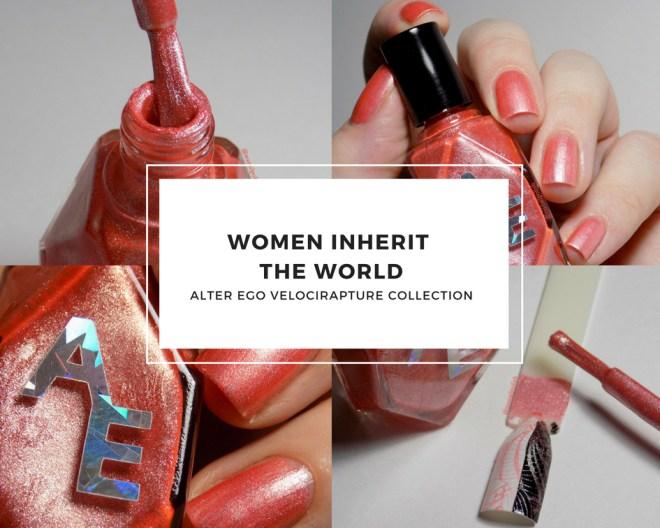 Alter Ego Women Inherit The World