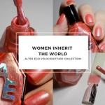 Alter Ego Women Inherit The World Swatches (Velocirapture Collection)