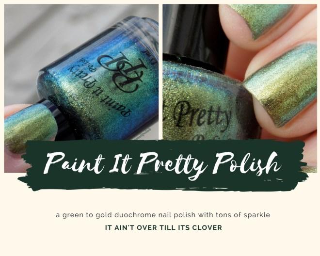 Paint it Pretty Polish - It Aint Over Till Its Clover - Duochrome - Header