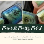 Paint it Pretty Polish - It Aint Over Till Its Clover - Duochrome - Header