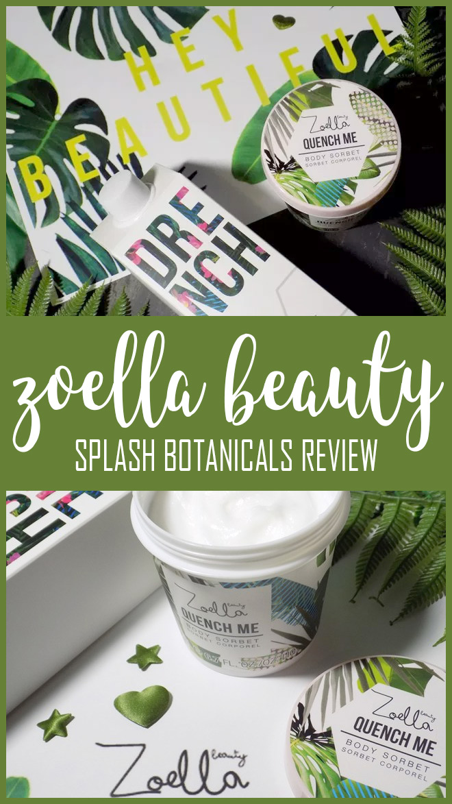 Zoella Beauty Splash Botanicals in Canada Review