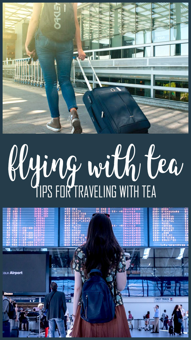 Travelling with Tea - Tea on a Flight - Can You Fly With Tea in Luggage