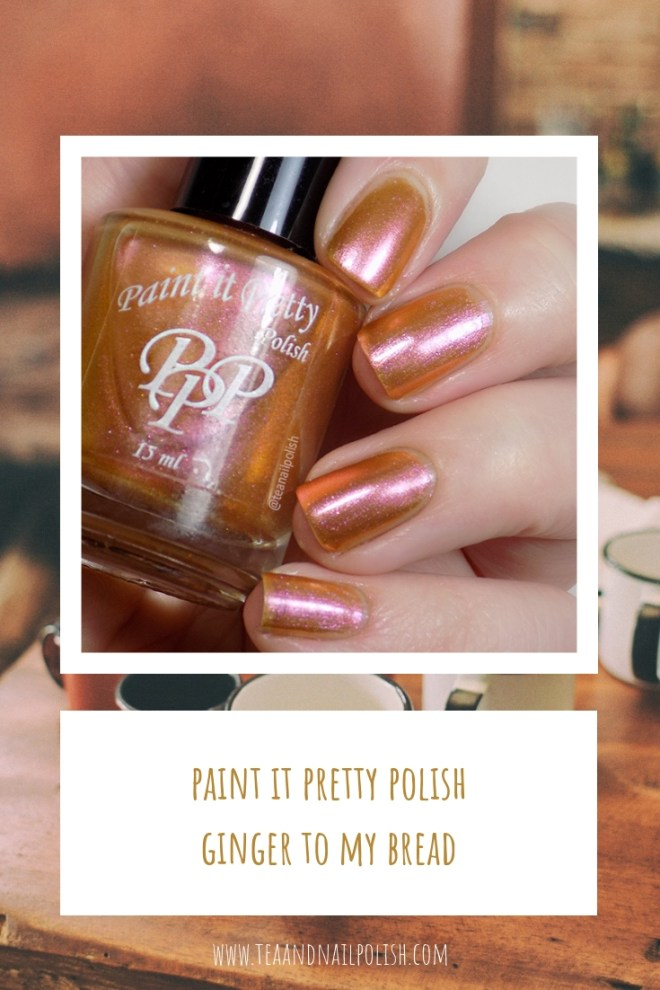Paint it Pretty Polish Ginger to my Bread -- Metallic Holiday Collection 2018 - PI