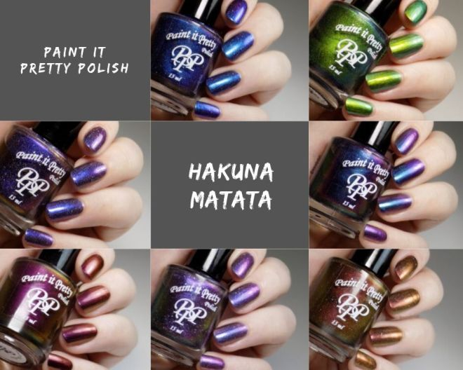 Paint it Pretty Polish Hakuna Matata Collection