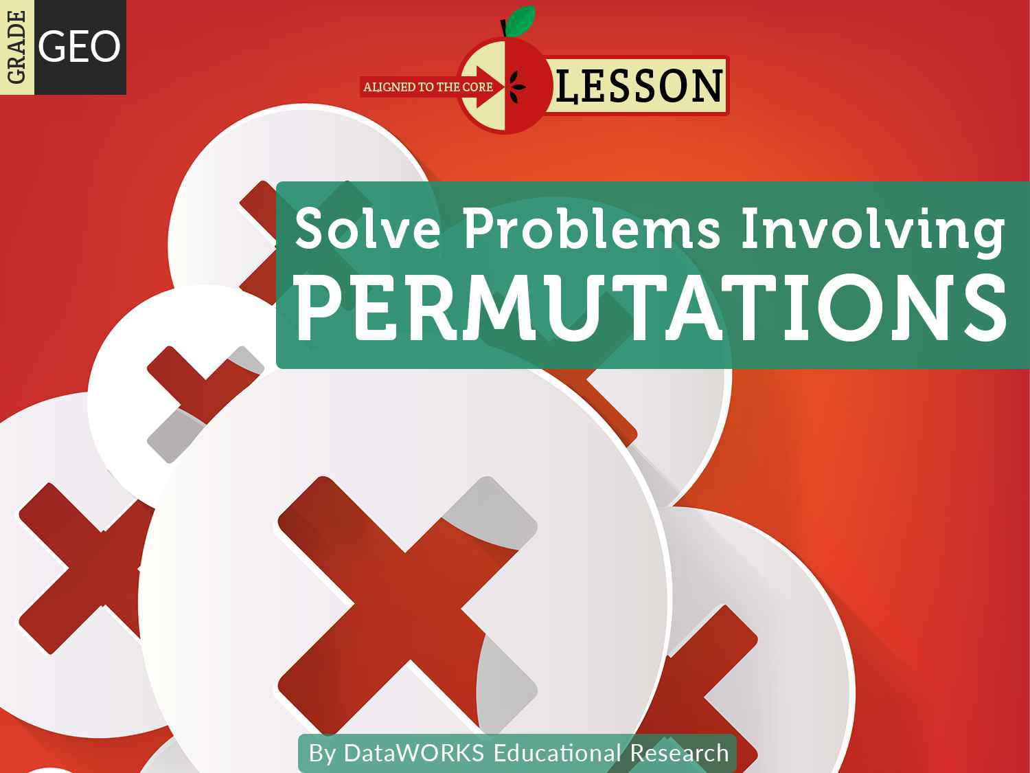 Solve Problems Involving Permutations