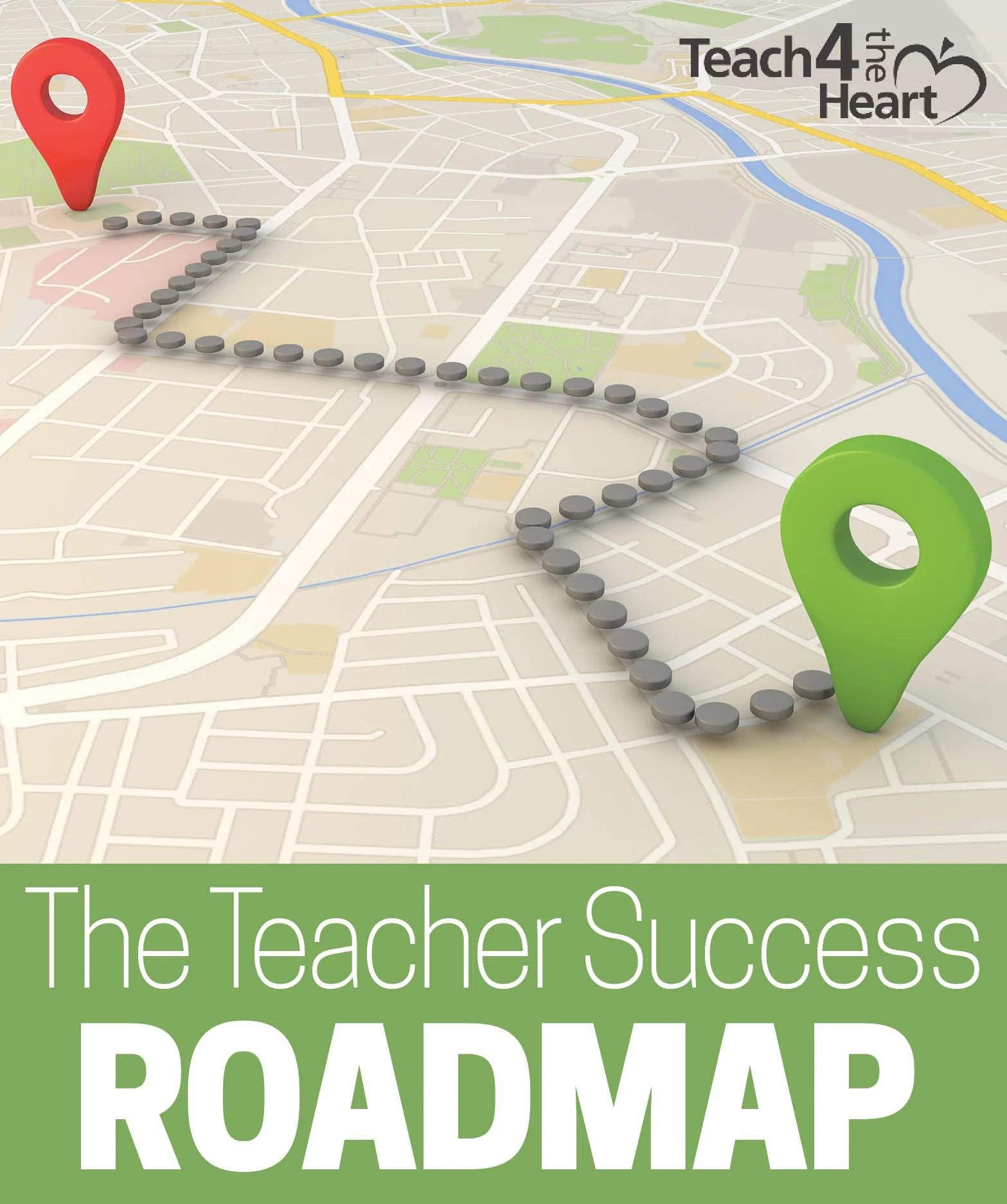 The Teacher Success Roadmap
