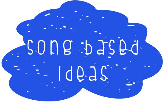 songbasedideas