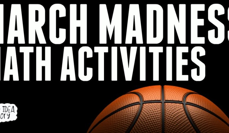 MARCH MADNESS MATH ACTIVITIES