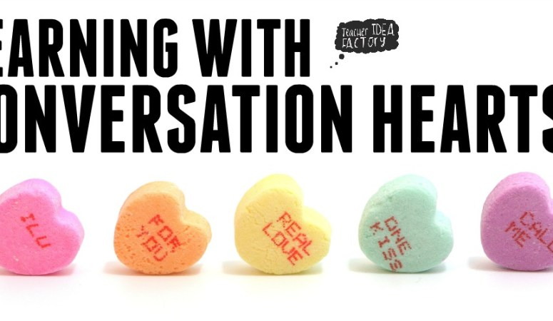 LEARNING WITH CONVERSATION HEARTS