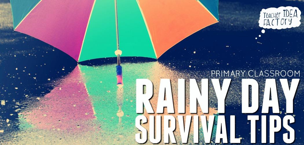 Rainy Day Tips