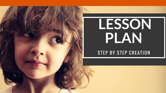 How to plan a lesson step by step