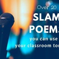 25+ Slam Poems Appropriate for Middle School and High School