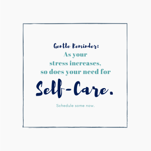 Counter to what you might assume, as your stress increases, so does your need for self-care.