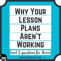 Why Your Lesson Plans May Not Be Working