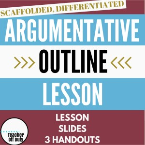Argumentative Writing Outline lesson plan