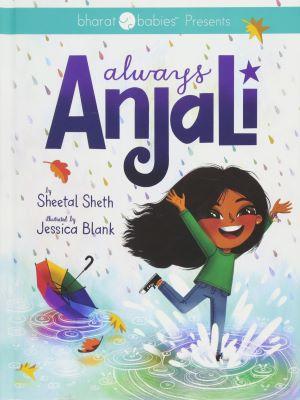 Always Anjali by Sheetal Sheth