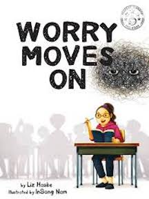 Worry Moves On by Liz Haske