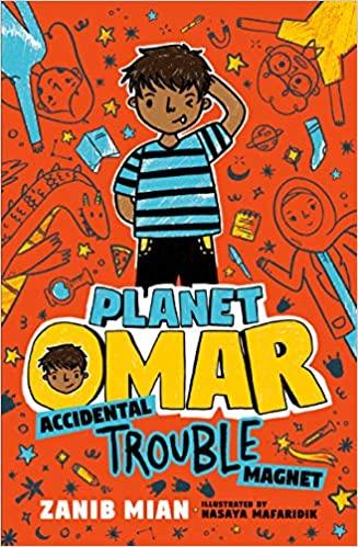 Planet Omar Accidental Trouble Magnet by Zanib Mian and illustrated by Nasaya Mafaridik