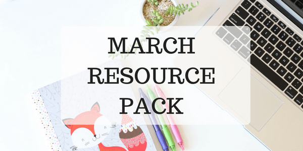 March Resource Pack