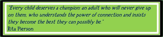 every-child-deserves-a-champion-rita-pierson-quote