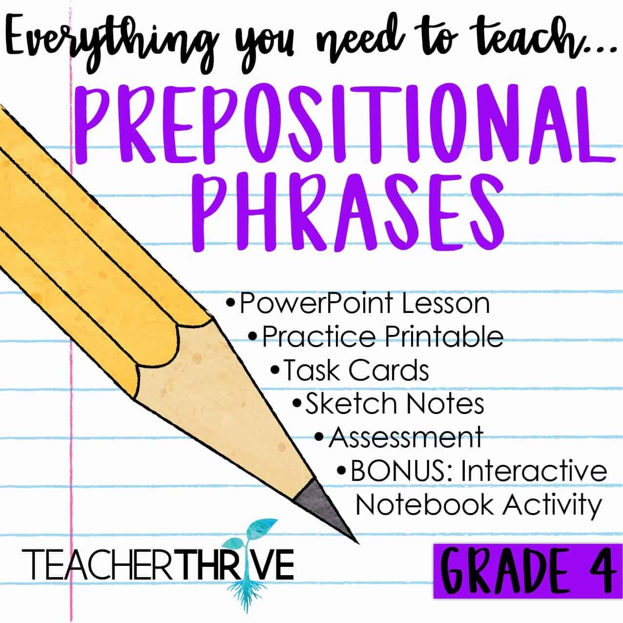 Fourth Grade Grammar Prepositional Phrases Teacher Thrive