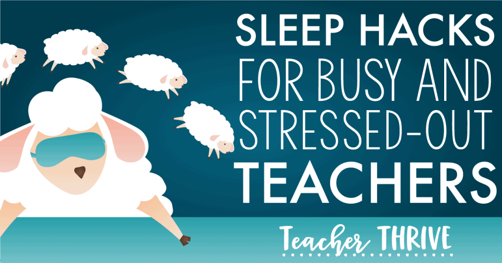 sleep hacks for teachers