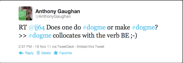 My tweet about what dogme collocates with
