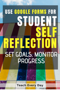 use google forms for student self reflection