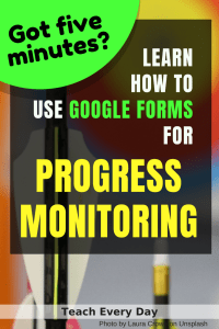 use google forms for easy progress monitoring