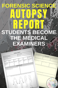 Teach Forensic Science! Autopsy Report for Forensic Science classroom