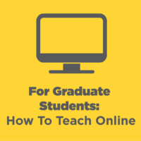 How To Teach Online: Certification Seminar for Graduate Students