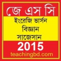 EV Science Suggestion and Question Patterns of JSC Examination 2015