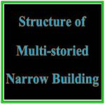 Structure of Multi-storied Building in a Narrow Land