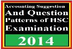 Accounting Suggestion and Question Patterns of HSC Examination 2014