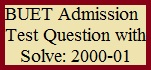 BUET Admission Test Question with Solve 2000-01