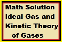 Ideal Gas and Kinetic Theory of Gases 2