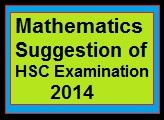 Higher Mathematics Suggestion of HSC Examination 2014