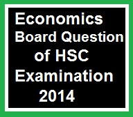 Economics Board Question of HSC Examination 2014 2nd Paper 1