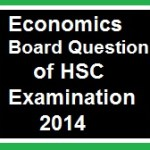 Economics Board Question of HSC Examination 2014