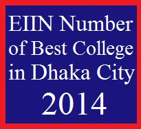 EIIN Number of Best College in Dhaka City 2014